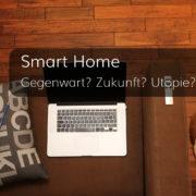 Wohin geht's zum Smart Home?