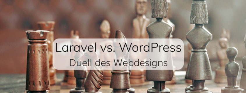 Laravel vs. WordPress - Duell des Webdesigns