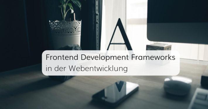 Frameworks erleichtern heute das Arbeiten für Webentwickler