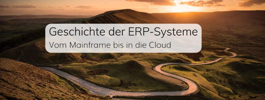 Geschichte der ERP-Systeme – Vom Mainframe bis in die Cloud