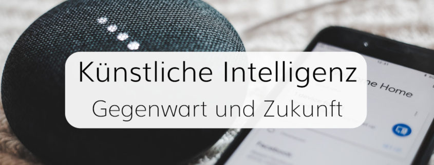 Künstliche Intelligenz im privaten und beruflichen Alltag