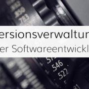 Arten der Versionsverwaltung in der Softwareentwicklung