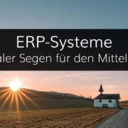 Digitalisierte Geschäftsprozesse mit ERP-Systemen für Unternehmen